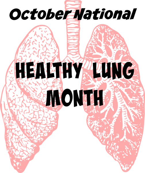 National Healthy Lung Awareness Month